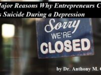 Three Major Reasons Why Entrepreneurs Commit Business Suicide During a Depression